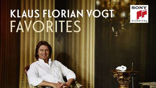 "Klaus Florian Vogt: ""Favorites"" in der Verlosung"